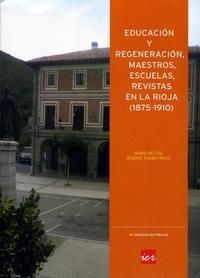 Educacion y regeneracion, maestros, escuelas, en la rioja
